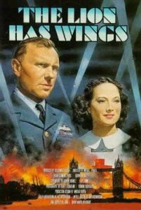 'The Lion Has Wings' starring Ralph Richardson and Merle Oberon.